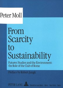 From Scarcity to Sustainability