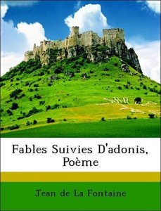 Fables Suivies D'adonis, Poème