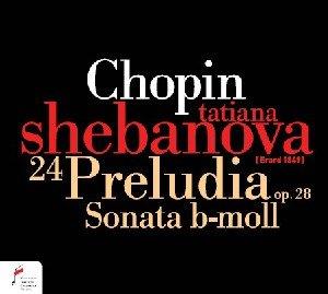 24 Preludia op.28/Sonata b-moll