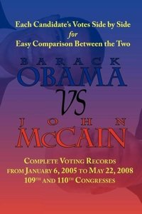Barack Obama vs. John McCain - Side by Side Senate Voting Record