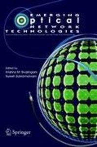 Emerging Optical Network Technologies