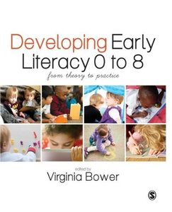 Developing Early Literacy 0-8