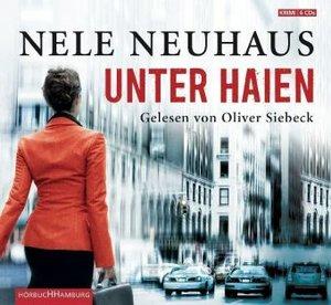 Nele Neuhaus: Unter Haien