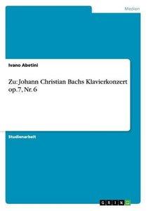 Zu: Johann Christian Bachs Klavierkonzert op.7, Nr. 6