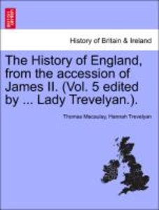The History of England, from the accession of James II. (Vol. 5