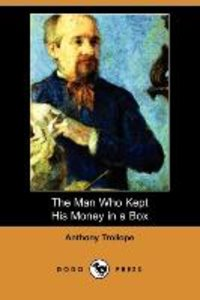The Man Who Kept His Money in a Box (Dodo Press)