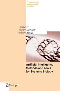 Artificial Intelligence Methods and Tools for Systems Biology