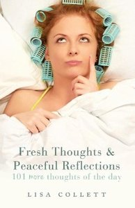 Fresh Thoughts & Peaceful Reflections