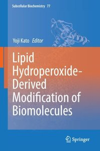 Lipid Hydroperoxide-Derived Modification of Biomolecules