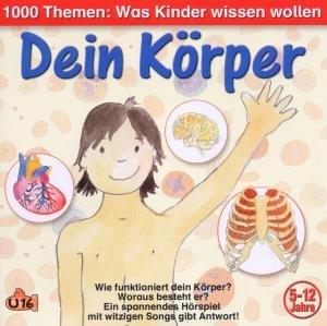 Lenz, A: 1000 Themen: Dein Körper