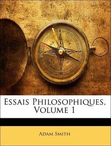 Essais Philosophiques, Volume 1
