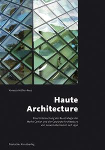 Haute Architecture