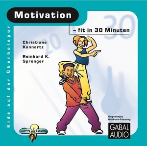 Motivation - fit in 30 Minuten