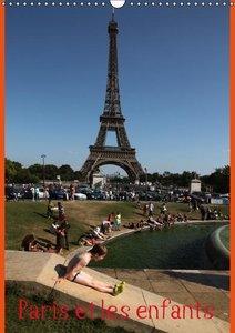 Paris et les enfants (Calendrier mural 2015 DIN A3 vertical)