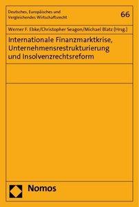 Internationale Finanzmarktkrise, Unternehmensrestrukturierung un