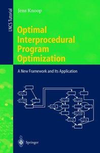 Optimal Interprocedural Program Optimization