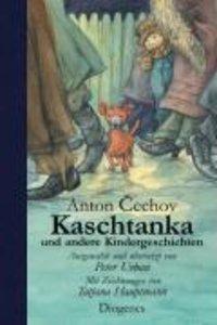 Kaschtanka und andere Kindergeschichten