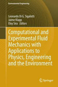 Computational and Experimental Fluid Mechanics with Applications