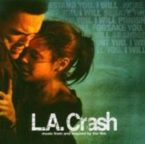L.A.Crash-Music From And In
