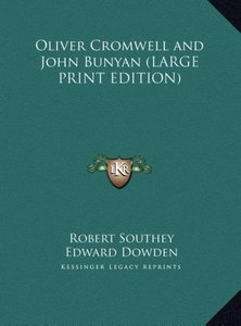 Oliver Cromwell and John Bunyan (LARGE PRINT EDITION)