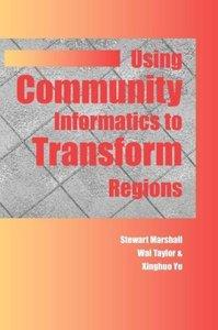 Using Community Informatics to Transform Regions