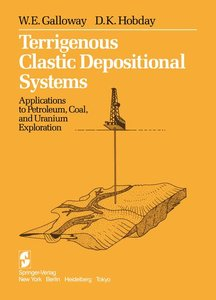Galloway, W: Terrigenous Clastic Depositional Systems