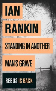 Standing in Another Man\'s Grave