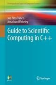 Guide to Scientific Computing in C++