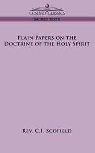Plain Papers on the Doctrine of the Holy Spirit