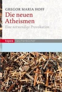 Die neuen Atheismen