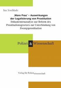 ,Ware Frau\' - Auswirkungen der Legalisierung von Prostitution