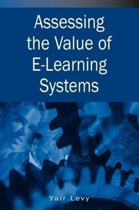 Assessing the Value of E-Learning Systems