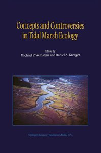 Concepts and Controversies in Tidal Marsh Ecology