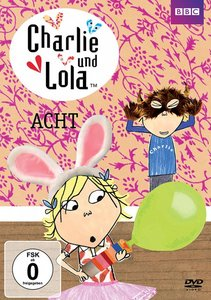 Charlie und Lola - Acht
