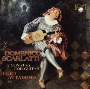 Scarlatti: 12 Sonatas for Guitar