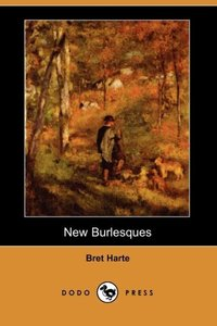 NEW BURLESQUES (DODO PRESS)