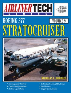 Boeing 377 Stratocruiser - Airlinertech Vol 9