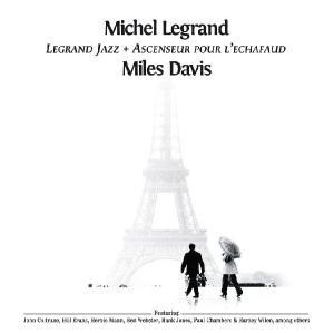 Legrand Jazz & Ascenseur Pour L'Echafaud