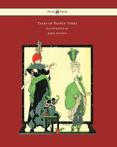 Tales of Passed Times - Illustrated by John Austen