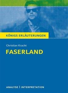 Faserland Textanalyse und Interpretation zu Christian Kracht