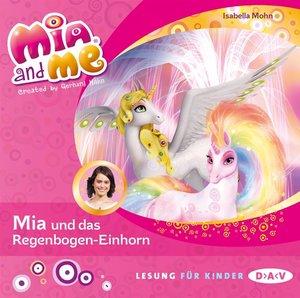 Mia and me - Teil 21: Mia und das Regenbogen-Einhorn