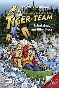 Ein Fall für dich und das Tiger-Team 31. Schatzjagd am Biberflus