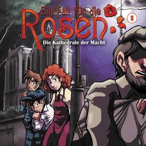 Ein Fall Für Die Rosen 01-Die Kathedrale Der Macht