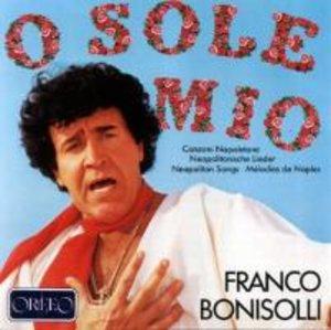 O sole mio-Neapolitanische Lieder Vol.1