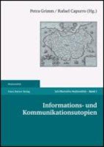 Informations- und Kommunikationsutopien