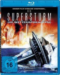 Der Supersturm-Die Wetterapokalypse