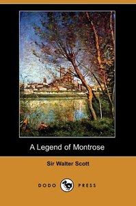 A Legend of Montrose (Dodo Press)