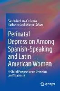 Perinatal Depression among Spanish-Speaking and Latin American W
