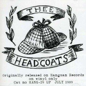 Headcoats Down!