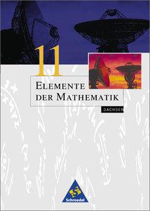 Elemente der Mathematik 11. Schülerband. Sachsen